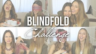 Blindfold Challenge c/ A Maria Vaidosa