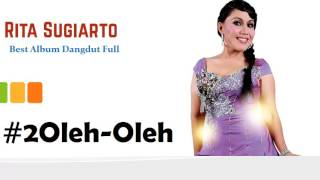 Rita Sugiarto Full Album Best Dangdut Kompilasi