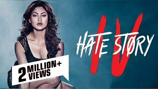 Hate Story 4 - हेट स्टोरी ४ -  Full Bollywood Movie Promotion Video - Urvashi Rautela, Ihana Dhillon