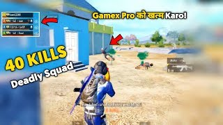 PUBG Mobile 40 Kills Deadly Squad With Gguruji And Gamexpro | Tips And Tricks Pubg