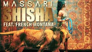 Massari ft French Montana-Shisha