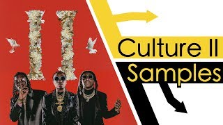 Every Sample From Migos Culture 2