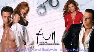 Shreya Ghosal & Kunal Ganjawala - Jal Raha Hai Badan
