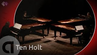 Ten Holt: Canto Ostinato - Complete - Live [HD]