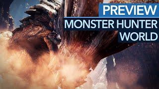 Monster Hunter World - Vorschau / Preview: