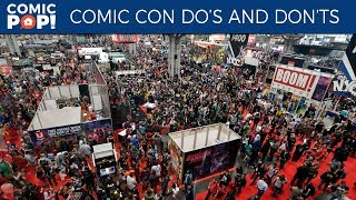 Comic Con Do's and Don'ts