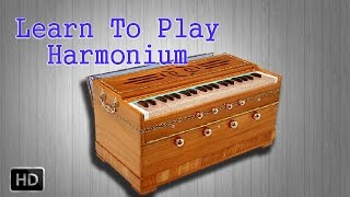 Learn to Play Harmonium - Fingering Techniques - Basic Lessons for Beginners - Harmonium Basics