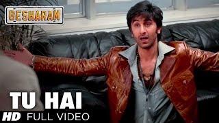 Tu Hai Full Video Song HD | Besharam | Ranbir Kapoor, Pallavi Sharda