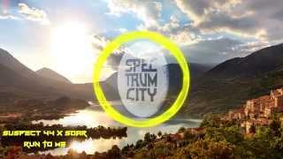Suspect 44 x Soar - Run To Me (Progressive House) (Free Download)
