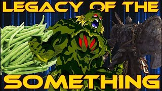 Legacy of the Something