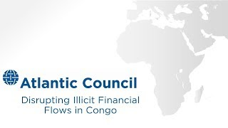 Disrupting Illicit Financial Flows in Congo