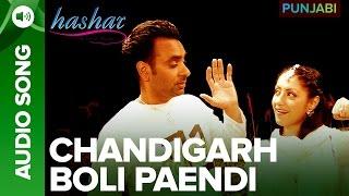 Chandigarh Boli Paendi Song | Hashar Punjabi Movie | Babbu Mann