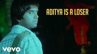 U & I - Aditya Is a Loser Video | Rohan, Aditi | Karthik M