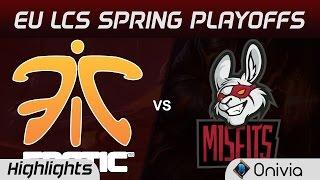 FNC vs MSF Highlights Game 1 LCS Spring Playoffs 2017 Fnatic vs Misfits