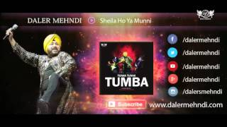 Sheila Ho Ya Munni Full Audio Song | Tunak Tunak Tumba | Daler Mehndi | DRecords