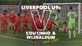 30 Liverpool U9s v Coutinho & Wijnaldum | SIX GOAL THRILLER!