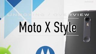 Moto X Style (Dual Sim) Indian Retail Unit Unboxing & Overview