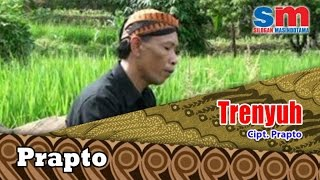 Dalang Poer Ft. Prapto - Trenyuh (Official Music Video)