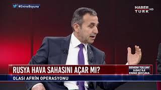 Enine Boyuna - 18 Ocak 2018 (Afrin Operasyonu)