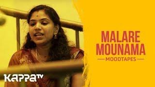 Malare Mounama - Chithra - Moodtapes - Kappa TV