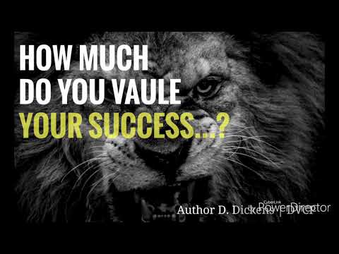 How Much Do You Vaule Your Success? | MOTIVATION