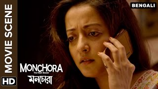 Raima Sen hears a shocking news about Abir Chatterjee | Monchora | Movie Scene