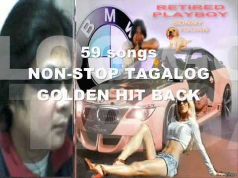 59 songs NON-STOP TAGALOG GOLDEN HIT BACK