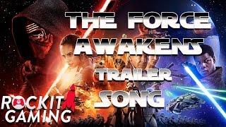 Star Wars The Force Awakes Song | Awaken Me Now | Rockit Gaming