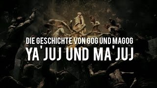Ya'juj und Ma'juj [Gog und Magog]