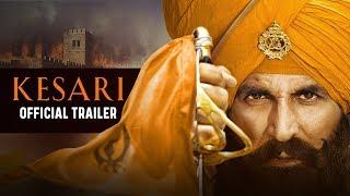 Kesari | Official Trailer | Akshay Kumar | Parineeti Chopra | Anurag Singh | 21st March