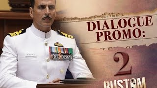 Rustom  Dialogue Promo  Akshay Kumar, Ileana Dcruz, Esha Gupta uploaded on 07-04-2017 18702 views