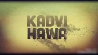Kadvi Hawa | Official Trailer | Sanjai Mishra Ranvir Shorey Tillotama Shome | 24 Nov 2017