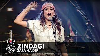 Sara Haider | Zindagi | Episode 4 | PepsiBattleOfTheBands