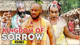 KINGDOM OF SORROW 2 - 2017 LATEST NIGERIAN NOLLYWOOD MOVIES