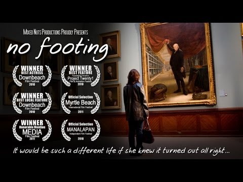 No Footing Full Feature Film