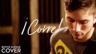 ¡Corre! - Jesse & Joy (Boyce Avenue acoustic cover) on Apple & Spotify