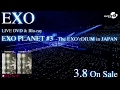 Download Lagu Exo / Live Dvd&blu-ray「exo Planet #3 – The Exo'rdium In Japan」spot動画60sec