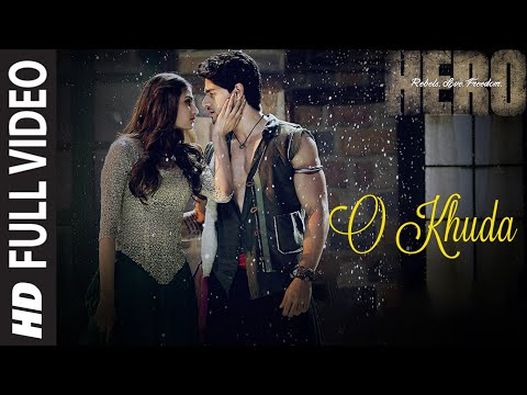 O Khuda FULL VIDEO Song - Amaal Mallik | Hero | Sooraj Pancholi, Athiya Shetty | T-Series