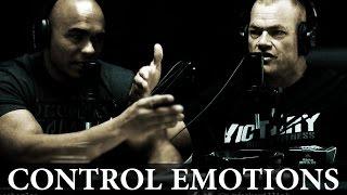 How to Control Your Emotions: Feelings VS Behavior - Jocko Willink & Echo Charles