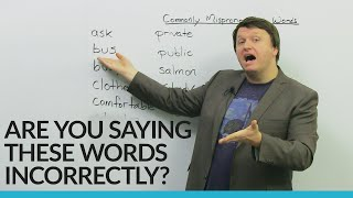 Fix these basic English pronunciation mistakes!