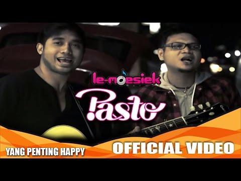 Pasto Yang Penting Happy Official Music Video