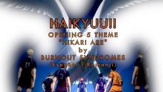 "【Haikyuu!! OP 5 ""Hikari Are""  】Full (Sub Esp) + (Download Theme)"
