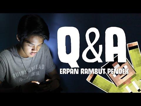 ERPAN RAMBUT PANJANG APA PENDEK ?? - QEPO#4