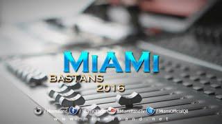 Miami Band - Bastans || 2016 || فرقة ميامي - بستانس