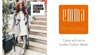 || Come with me to London Fashion Week - VLOG || Emma Lightbown ||