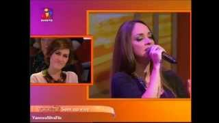 "Vanessa Silva - Chuva (""Você Na TV"" - TVI)"