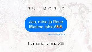 RUUMORID Ft. Maria Rannaväli