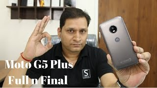 Moto G5 Plus Full n Final Review | Sharmaji Technical