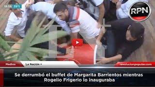 Se derrumbó el buffet de Margarita Barrientos mientras Rogelio Frigerio lo inauguraba