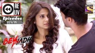 Weekly Reliv | Beyhadh | 26th Dec to 30th Dec 2016 | Episode 55 to 59